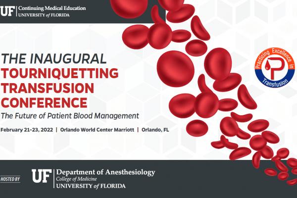 Tourniquetting Transfusion Conference: Patient Blood Management