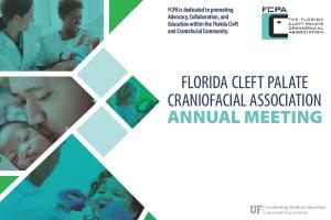 Florida Cleft Palate Craniofacial Association Annual Meeting