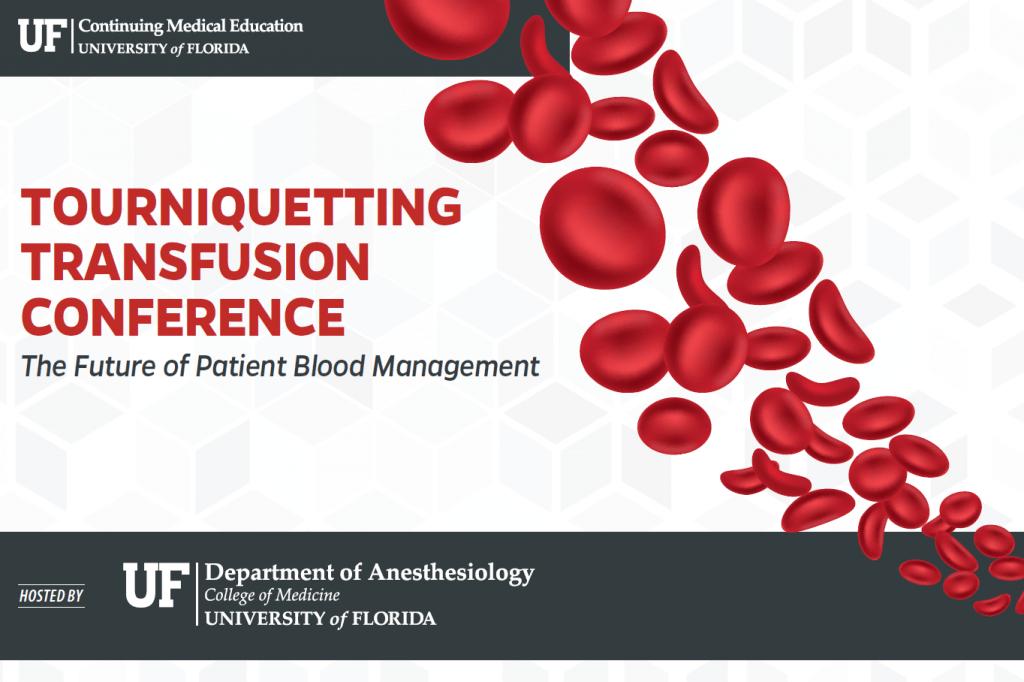 Tourniquetting Transfusion Conference